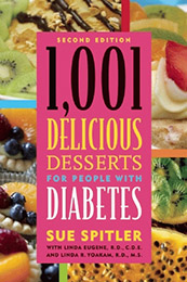 1,001 Delicious Dessert Recipes For People With Diabetes - 2nd Edition